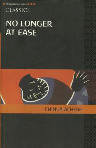NO LONGER AT EASE by Chinua Achebe