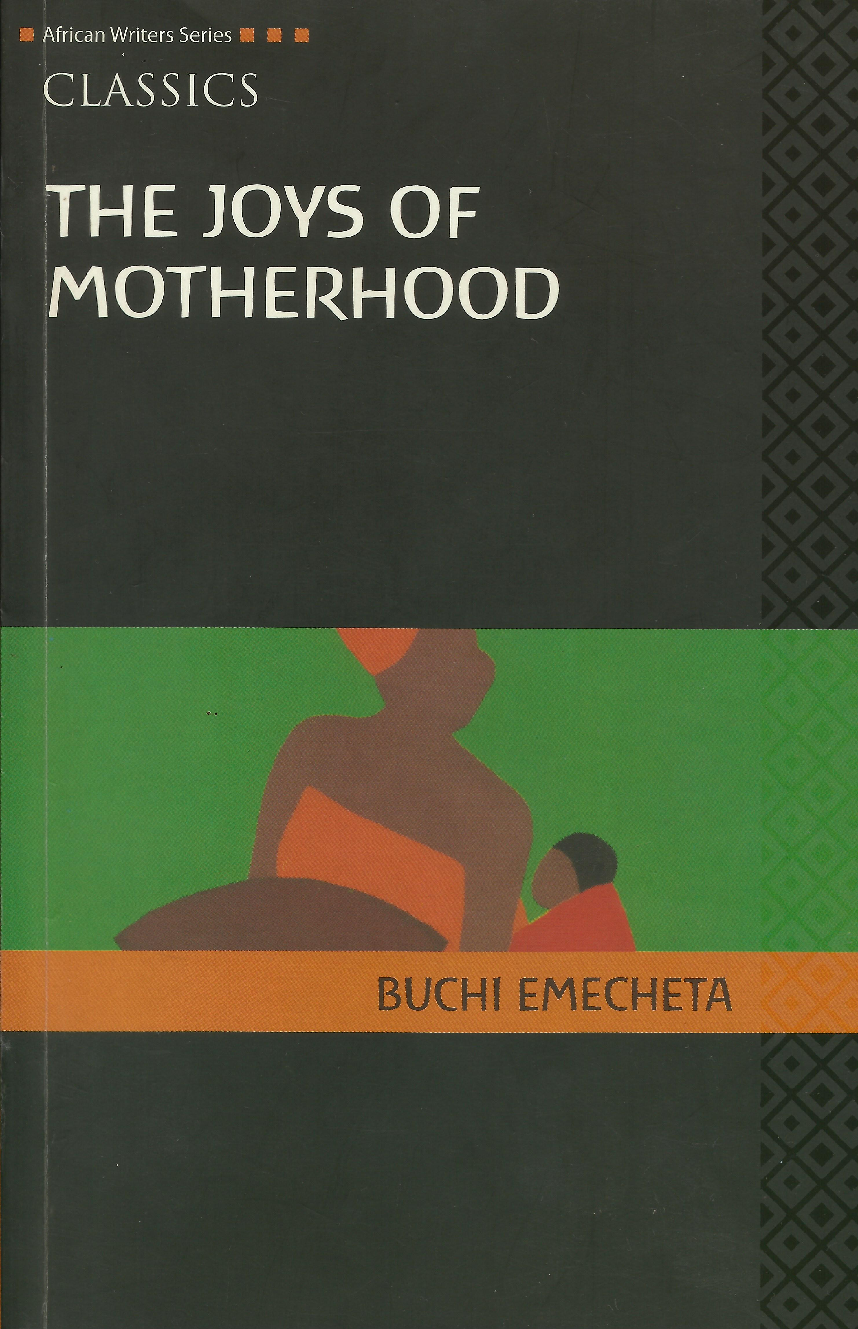 the joys of motherhood buchi emecheta Unlike most editing & proofreading services, we edit for everything: grammar, spelling, punctuation, idea flow, sentence structure, & more get started now.